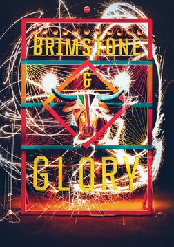 Brimstone & Glory - The Ritual, Danger and Beauty of Fireworks