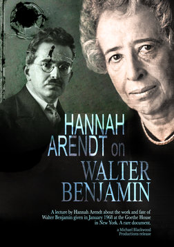 Hannah Arendt: On Walter Benjamin - A Lecture on the Philosopher