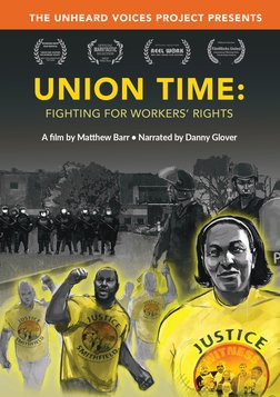 Union Time: Fighting for Workers' Rights