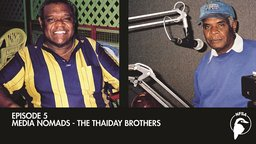 Media Nomads - The Thaiday Brothers (Everyday Brave)