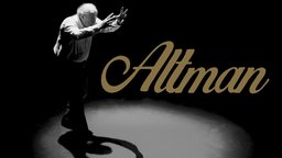 Altman - A Portrait of Robert Altman's Life and Career