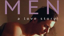 Men: A Love Story - A Portrait of Masculinity in America