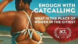 Enough Catcalling - Fighting Sexual Assault in Brazil